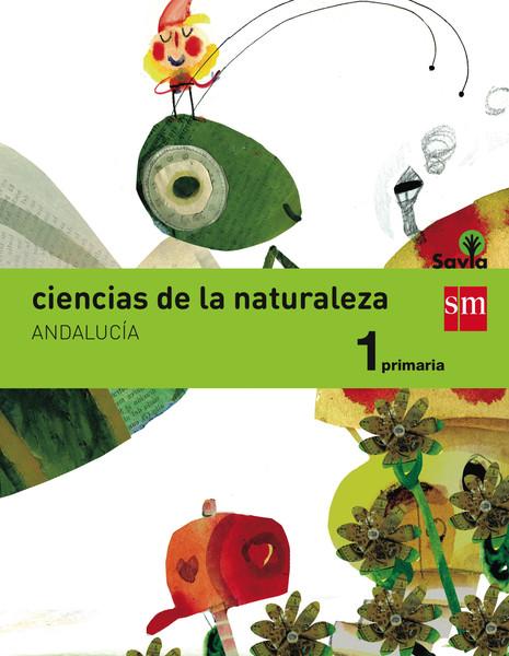 Ciencias De La Naturaleza  1 Primaria  Savia  Andaluc U00eda