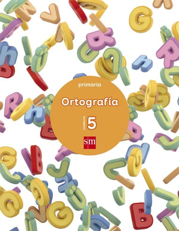 Cuaderno 5 De Ortograf U00eda  Primaria