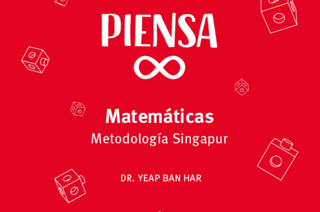La metodología Singapur. Piensa Infinito