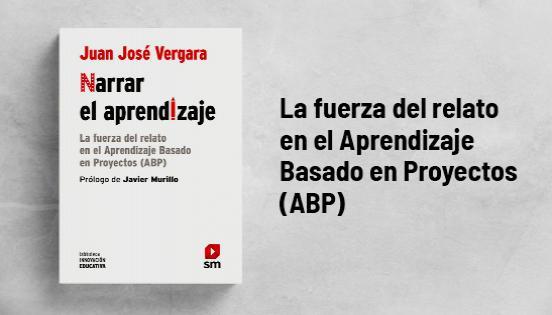 Biblioteca de Innovación Educativa: Narrar el aprendizaje - Juan José Vergara