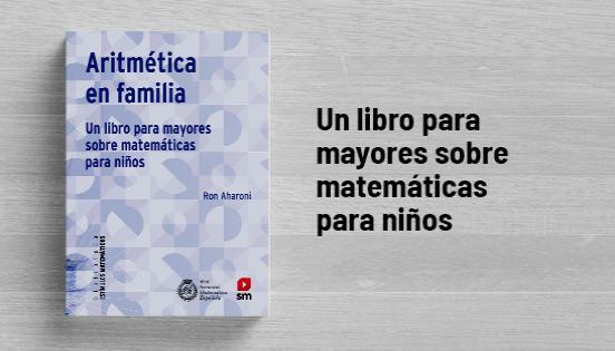 Biblioteca de Estímulos matemáticos: Aritmética en familia - Ron Aharoni