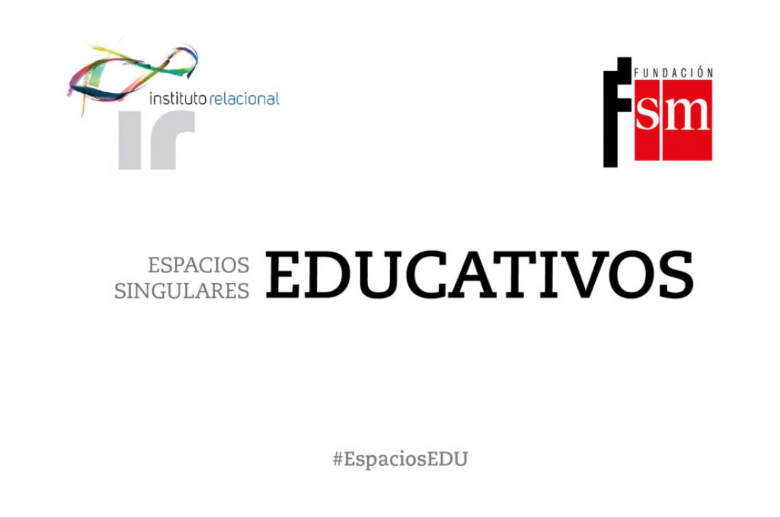 """La Fundación SM y el Instituto Relacional crean """"Espacios educativos singulares"""""""