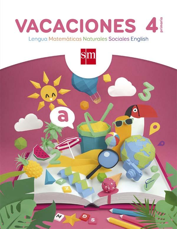 Cuaderno De Vacaciones 4º De Primaria Grupo Sm