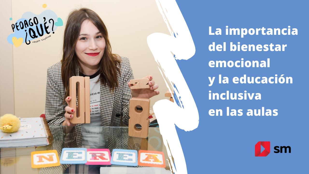 Nerea Riveiro habla de la Educación Emocional en la escuela.